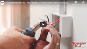 Buckingham Electric Inc.: The Trusted Electrical Contractor in Asheville, NC